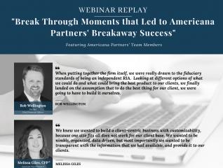Break Through Moments that Led to Americana Partners' Breakaway Success Webinar Replay